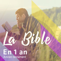 La Bible en 1 an – Ancien Testament