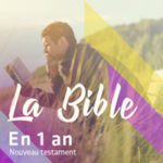 Emission La bible en un an - nouveau testament