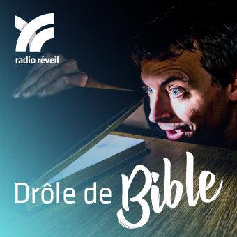 Emission Radio Réveil Drôle de Bible