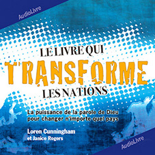 Le livre qui transforme les nations